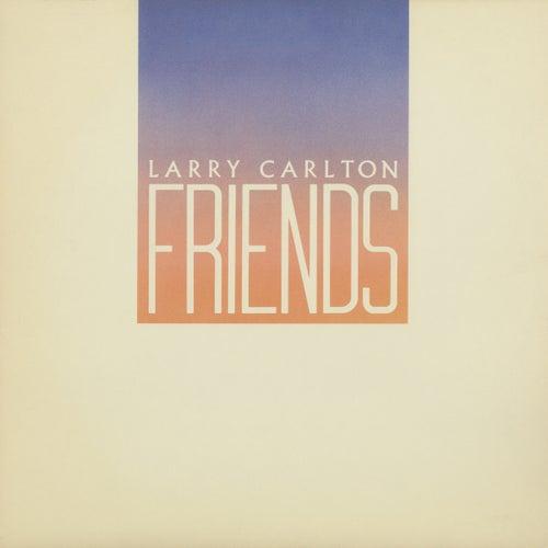 Friends de Larry Carlton