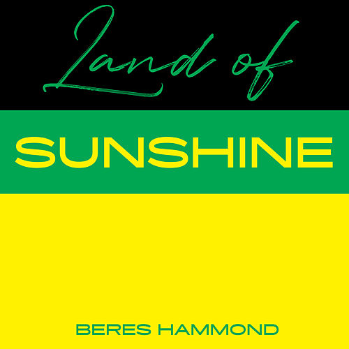 Land Of Sunshine by Beres Hammond