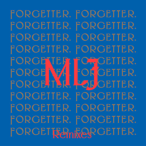 Forgetter (Remixes) von Mr. Little Jeans