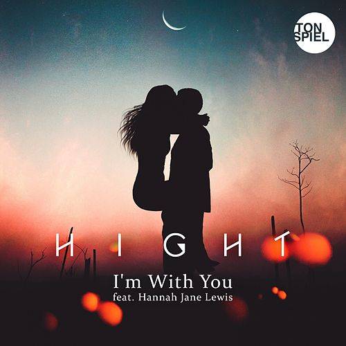 I'm With You (feat. Hannah Jane Lewis) von Hight