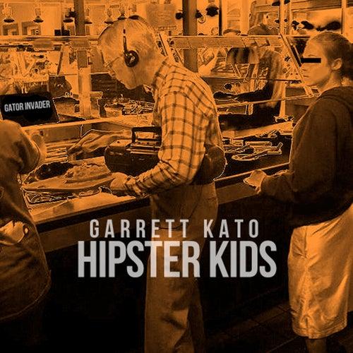Hipster Kids by Garrett Kato