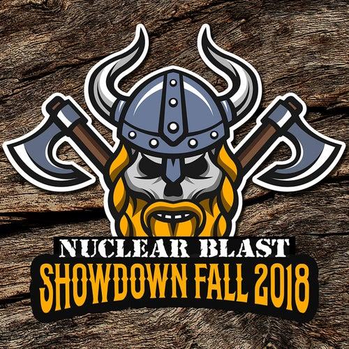 Nuclear Blast Showdown Fall 2018 by Various Artists