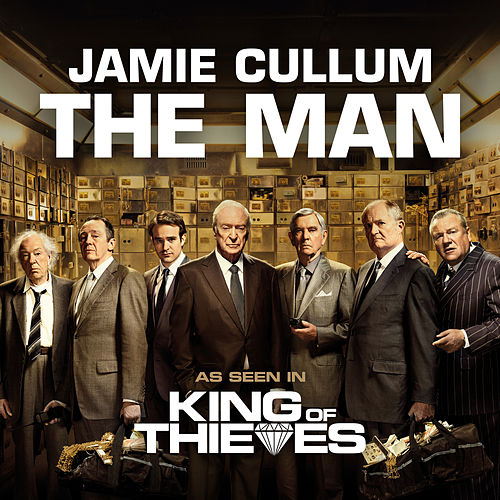 The Man (From 'King Of Thieves') de Jamie Cullum