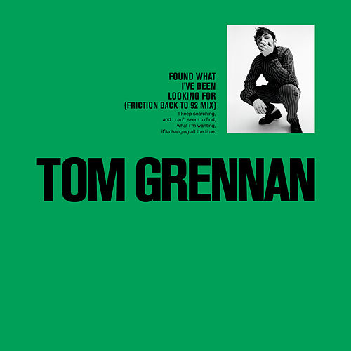 Found What I've Been Looking For (Friction 'Back to 92' Mix) von Tom Grennan
