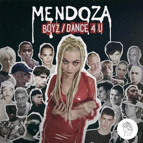 Boyz / Dance 4 U by Mendoza