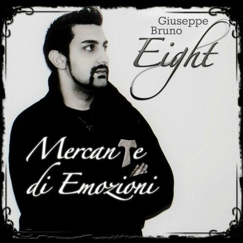 Mercante di emozioni von Giuseppe Bruno Eight