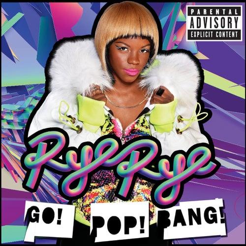 Go! Pop! Bang! by Rye Rye
