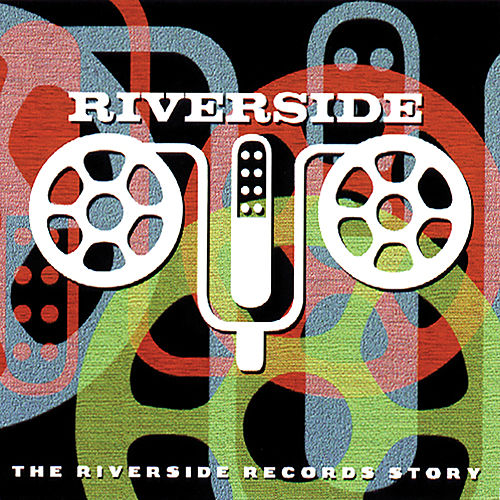 The Riverside Records Story de Various Artists