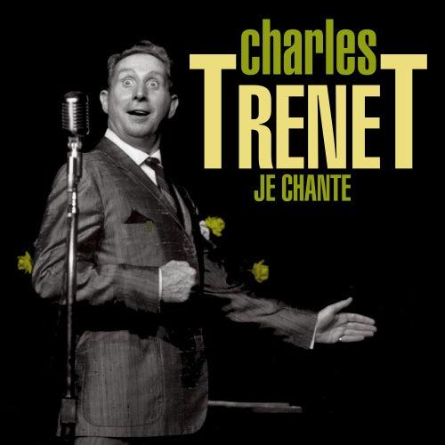 Je Chante de Charles Trenet