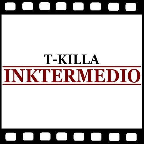 Inktermedio de T.Killa