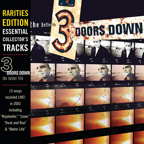 The Better Life (Rarities Edition: Live At Cynthia Woods Mitchell Pavilion) de 3 Doors Down
