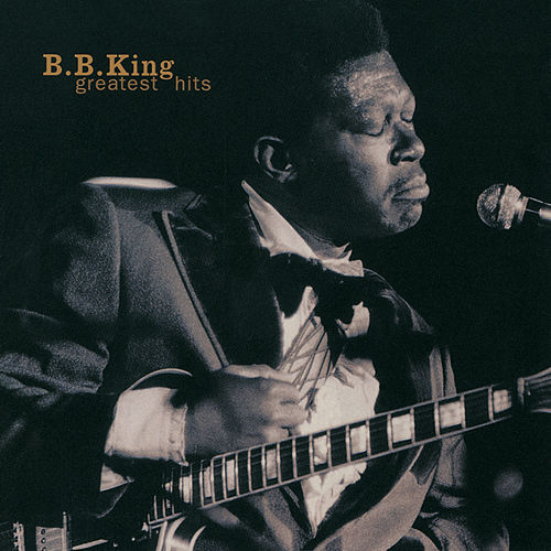 Greatest Hits (Reissue) by B.B. King