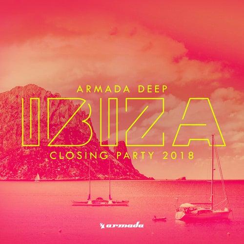 Armada Deep - Ibiza Closing Party 2018 de Various Artists