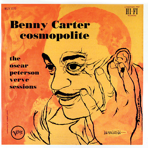 Cosmopolite: The Oscar Peterson Verve Sessions von Benny Carter