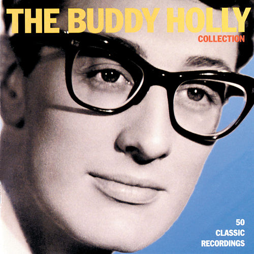 The Buddy Holly Collection by Buddy Holly
