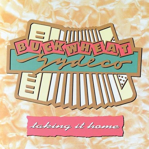 Taking It Home de Buckwheat Zydeco