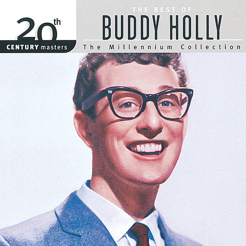 20th Century Masters: The Millennium Collection: Best Of Buddy Holly by Buddy Holly
