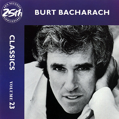 Classics - Volume 23 (Reissue) by Burt Bacharach