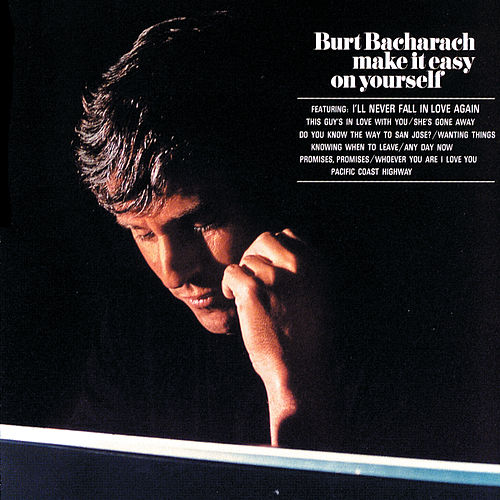 Make It Easy On Yourself von Burt Bacharach