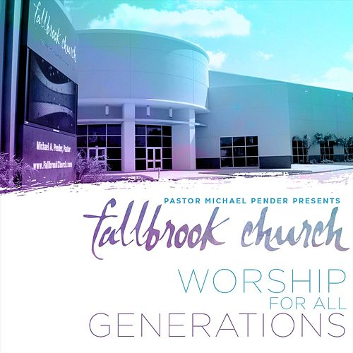 Worship for All Generations (Live) de Fallbrook Church