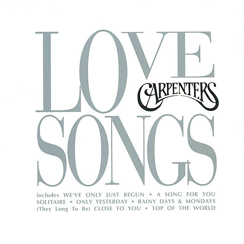 Love Songs von Carpenters