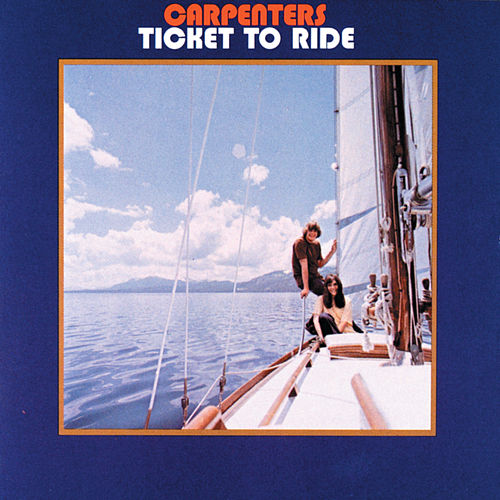 Ticket To Ride van Carpenters