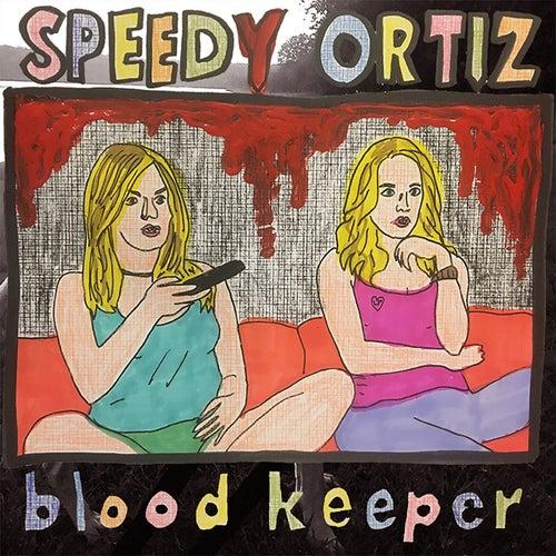 Bloodkeeper de Speedy Ortiz