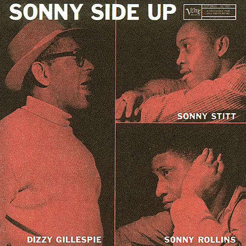 Sonny Side Up by Dizzy Gillespie