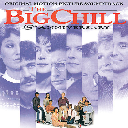 The Big Chill: 15th Anniversary by Soundtrack