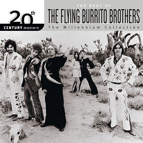 20th Century Masters: The Millennium Collection: Best Of The Flying Burrito Brothers de The Flying Burrito Brothers