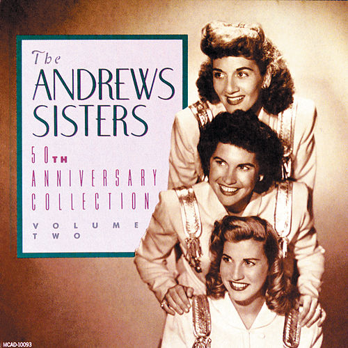 50th Anniversary Collection (Vol. 2) by The Andrews Sisters