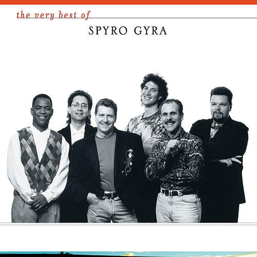 The Very Best Of Spyro Gyra von Spyro Gyra