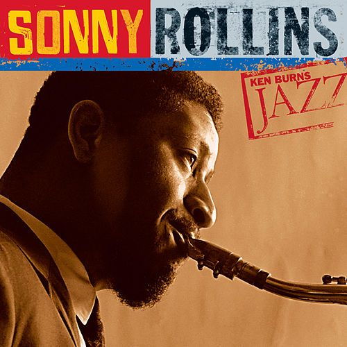 Ken Burns Jazz: Definitive Sonny Rollins de Sonny Rollins