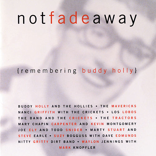 Not Fade Away (Remembering Buddy Holly) (Reissue) by Various Artists