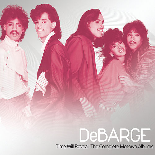 Time Will Reveal: The Complete Motown Albums de DeBarge