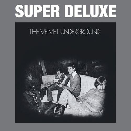 The Velvet Underground (45th Anniversary / Super Deluxe) de The Velvet Underground