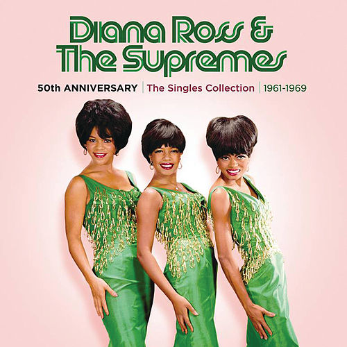 50th Anniversary: The Singles Collection 1961-1969 de The Supremes