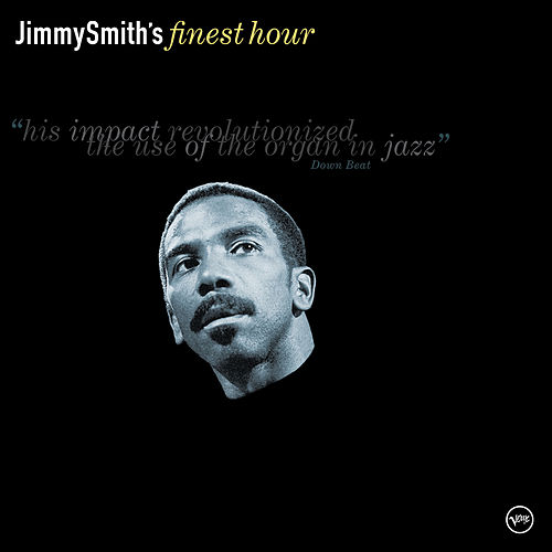 Jimmy Smith's Finest Hour de Jimmy Smith
