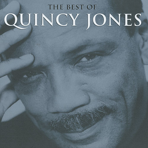 The Best Of by Quincy Jones