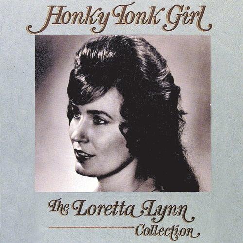Honky Tonk Girl:  The Loretta Lynn Collection von Various Artists