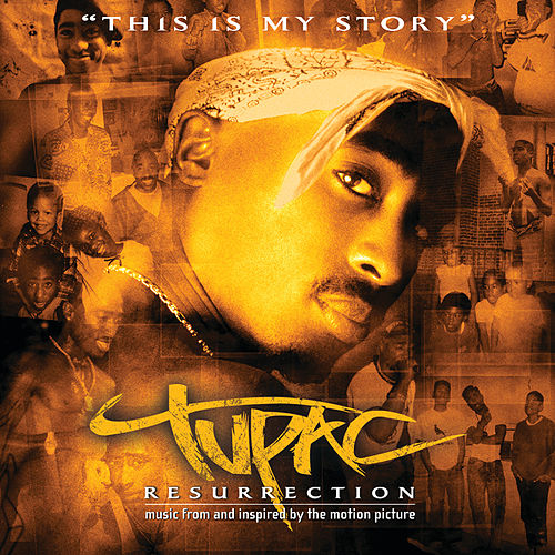 Resurrection (Music From And Inspired By The Motion Picture) by 2Pac