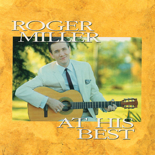 At His Best von Roger Miller