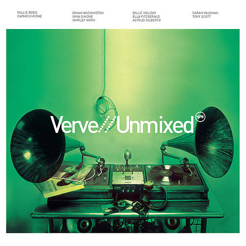 Verve Unmixed de Various Artists
