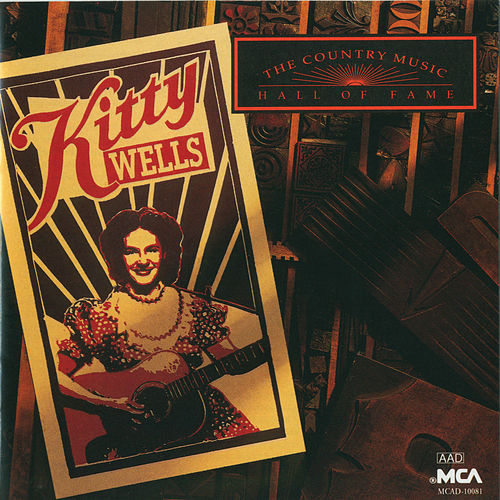 Country Music Hall Of Fame Series: Kitty Wells by Kitty Wells