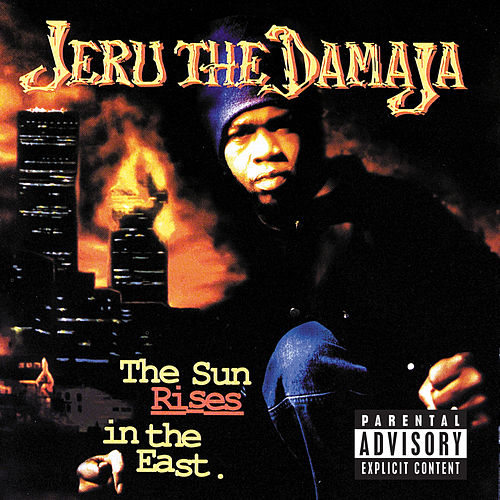 The Sun Rises In The East von Jeru the Damaja