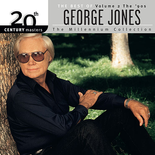 20th Century Masters: The Best Of George Jones - The Millennium Collection (Vol.2 The 90's) by George Jones