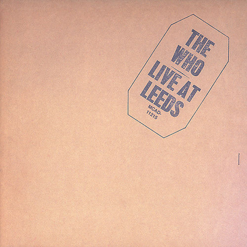Live At Leeds (25th Anniversary Edition) by The Who