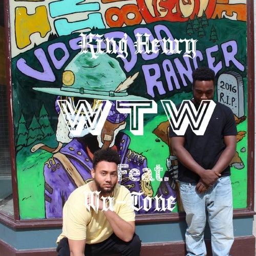 WTW (feat. Wu-Tone) de King Henry