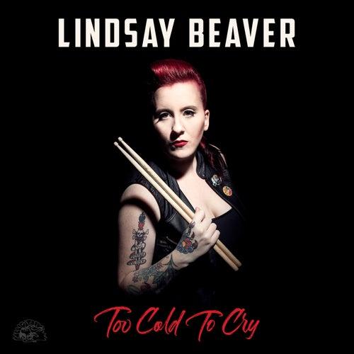 Too Cold To Cry de Lindsay Beaver