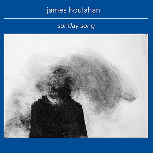 Sunday Song de James Houlahan